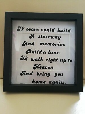 If tears could build a stairway....quote vinyl decal sticker to fit box frame