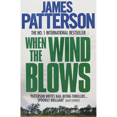 When The Wind Blows by James Patterson (Paperback), Fiction Books, Brand New