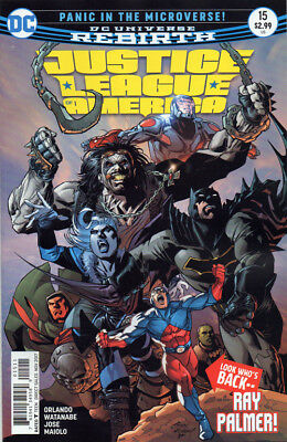 Justice League of America #15 - Crisis in the Microverse Pt. 4 - DC Rebirth / NM