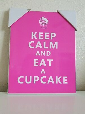 Keep Calm and Eat a Cupcake Wooden Sign Vintage Style Bakery Kitchen - In Pink!