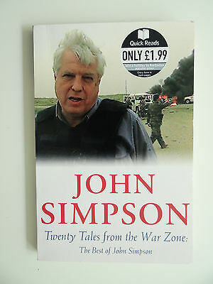 Twenty Tales from the War Zone: The Best of John Simpson von John Simpson...