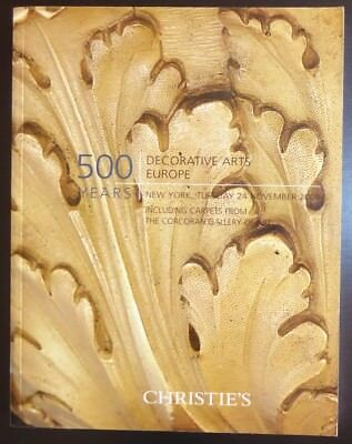 Auction Catalog Christie's NY 500 Years Decorative Arts Europe November 24, 2009