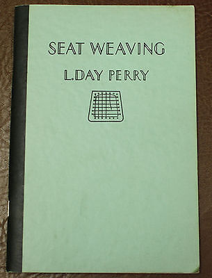 SEAT WEAVING  L. Day Perry Antique Chair Seat Caning FURNITURE REPAIR 1940