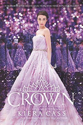 THE SELECTION SERIES #5 The Crown (pb) by Kiera Cass final installment NEW
