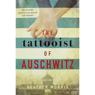 The Tattooist of Auschwitz by Heather Morris (Hardback), Fiction Books, New