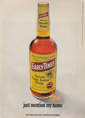1966 Early Times Whiskey: Just Mention My Name Vintage Print Ad