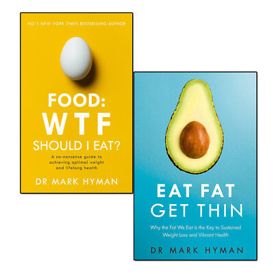 Eat Fat Get Thin Mark Hyman Collection 2 Books Set Food No-Nonsense Guide NEW