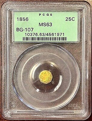 1856 25c Octagonal Liberty BG-107 PCGS MS63 California Fractional Gold OGH!