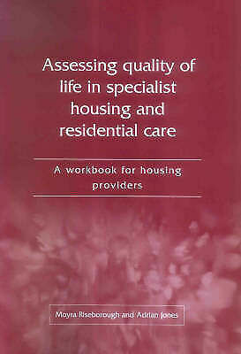 Assessing Quality of Life in Specialist Housing and Residential Care: A Workboo