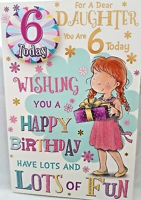 """DAUGHTER 6th BIRTHDAY CARD & BADGE ~ AGE 6 TODAY DESIGN ~ SIZE  9"""" x 6"""""""