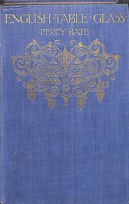 English table glass, BATE, Percy, Good Condition Book, ISBN
