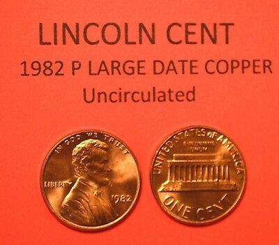 1982-P LARGE DATE COPPER Lincoln   Cent UNCIRCULATED