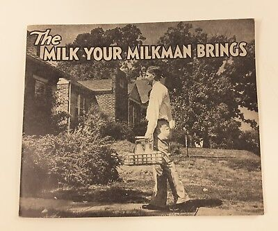 1940's Milk Production Childrens Picture Booklet- The Milk Your Milkman Brings