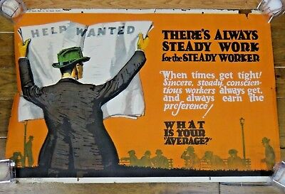 Vintage Original 1923 There Is Always Work An Economy Boost Moral Poster