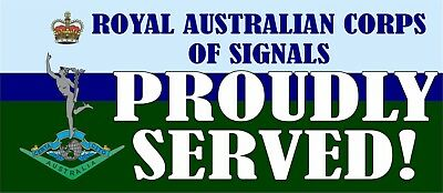 Royal Australian Corps Of Signals Proudly Served Laminated Vinyl Sticker Ra Sigs