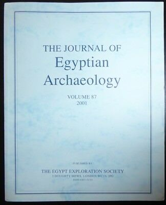 The Egypt Exploration Society The Journal of Egyptian Archaeology Volume 87 2001