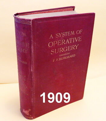 """1909 ANTIQUE MEDICAL BOOK """"A SYSTEM OF OPERATIVE SURGERY"""" 764 pgs Illust 1st Ed"""
