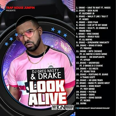 "DJ Greg Nasty - ""DRAKE LOOK ALIVE""  BEST OF DRAKE"