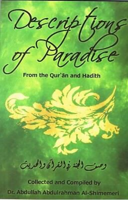 Descriptions Of Paradise From The Qur'an And Hadith (Paperback)