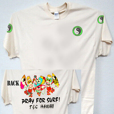 """T&C,Town and Country,""""Pray For Surf"""",T-SHIRT S,M,L,XL,2X,3X,4X,5X,T-1033Ivy,W@W"""
