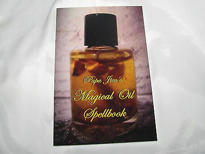 Papa Jim's Magical Oil Spellbook Wicca Hoo Doo Pagan