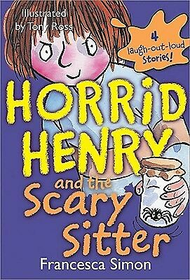 Horrid Henry and the Scary Sitter by Simon, Francesca -Paperback
