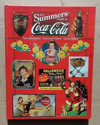1997 B.J. Summers Guide To Coca Cola Identifications Current Values Circa Dates