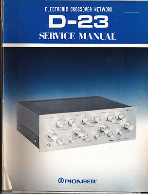 Pioneer D-23 Electronic x-over Original Service Manual with Money Back Guaranty
