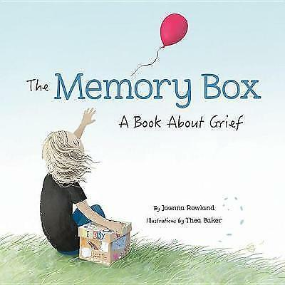 The Memory Box: A Book about Grief by Rowland, Joanna -Hcover