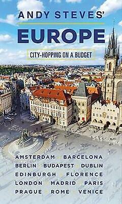 Andy Steves' Europe (second Edition): City-Hopping on a Budget by Andy Steves Pa