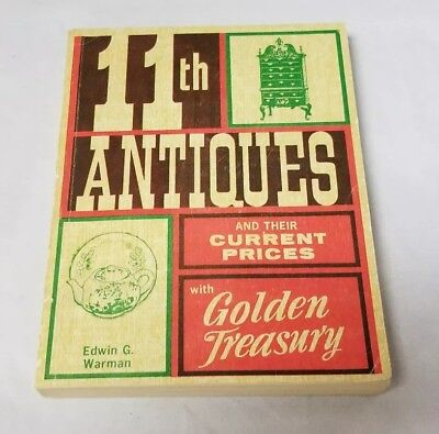 11Th Antiques & Their Current Prices With Golden Treasury Book By Edwin Warman