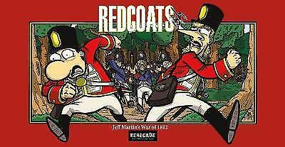 Redcoats-Ish: Jeff Martins War of 1812,PB,Jeff Martin - NEW