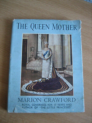 The Queen Mother - by Marion Crawford - 1951 - Vintage Hardback Book