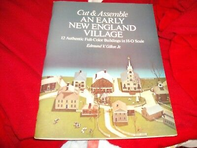 Cut & Assemble an Early New England Village 12 Authentic Full-Color H-O Scale