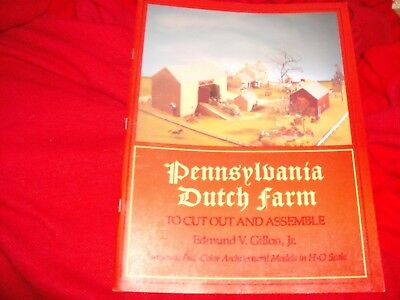 Cut & Assemble Pennsylvania Dutch Farm Full-Color H-O Scale Edmund V. Gillon