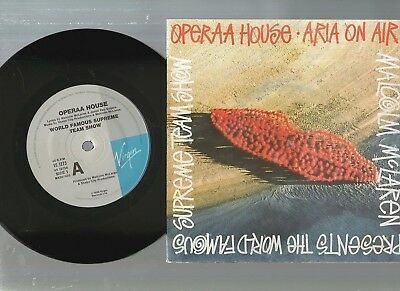"MALCOLM McLAREN, OPERAA HOUSE, WORLD FAMOUS SUPREME TEAM 7""45rpm 1990 PIC SLV NM"