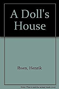 A Doll's House, Ibsen, Henrik, Used; Acceptable Book