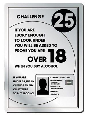 Challenge 25 Alcohol Law Sign Pub Bar Restaurant Licensing Notice Under Age Sign