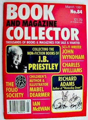 BOOK & MAGAZINE COLLECTOR Mar 1991 No 84 JB Priestley John Wyndham Richard Adams