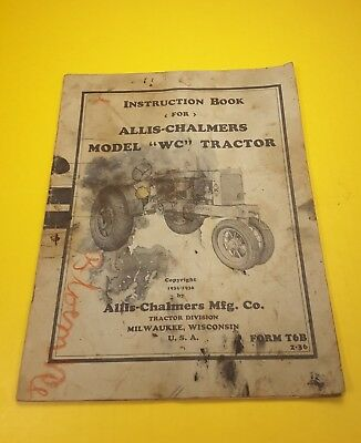 "Instruction Book Allis Chalmers Model ""WC"" Tractor - 31 pages"