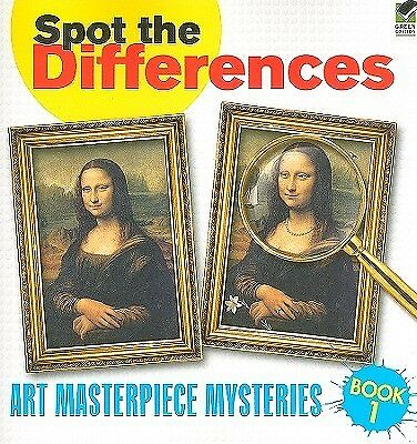 Spot the Differences Book 1: Art Masterpiece Mysteries by Dover -Paperback