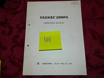 Yaskawa Yasnac 2003 Operation & Maintenance Manual LOT # 101