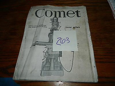 Comet Turrett Millers 2S  Operation & Maintenance Manual LOT # 264