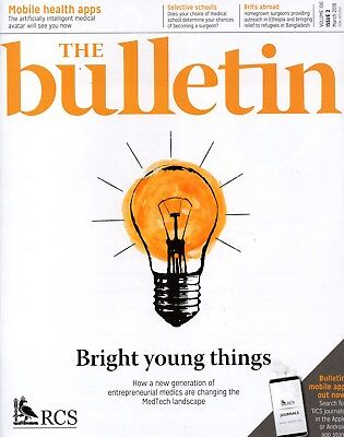 THE BULLETIN - magazine the Royal College of Surgeons of England March 2018