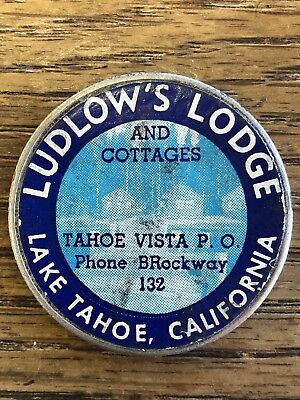 1940's LAKE TAHOE CALIFORNIA Ludlow's Lodge STICKER SILVER DOLLAR Likely UNIQUE!