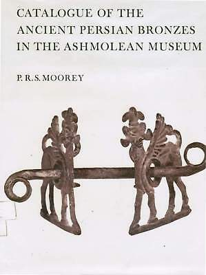 Rare Book:  Catalogue of the Ancient Persian Bronzes in the Ashmolean Museum