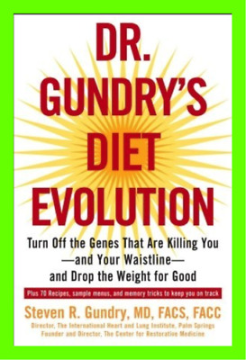 Dr. Gundry's Diet Evolution: Turn Off the Genes That Are Killing You ( EB00K )