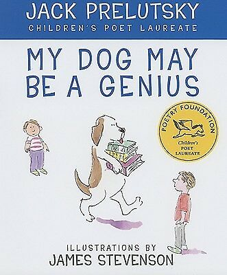My Dog May Be a Genius by Prelutsky, Jack -Hcover