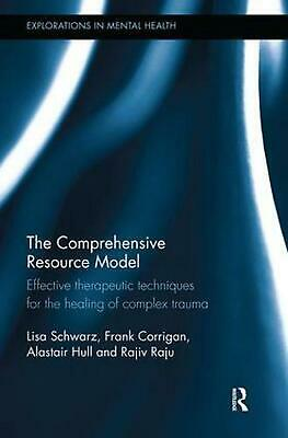 Comprehensive Resource Model: Effective therapeutic techniques for the healing o