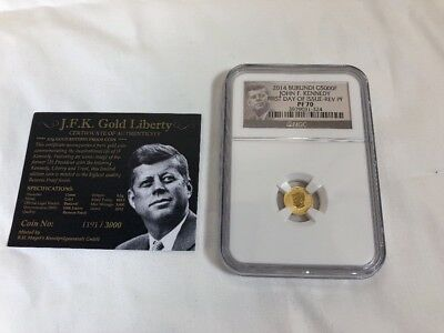 NGC PF 70 2014 Burundi G5000F JOHN F. KENNEDY First Day Of Issue-Rev PF .5 gram